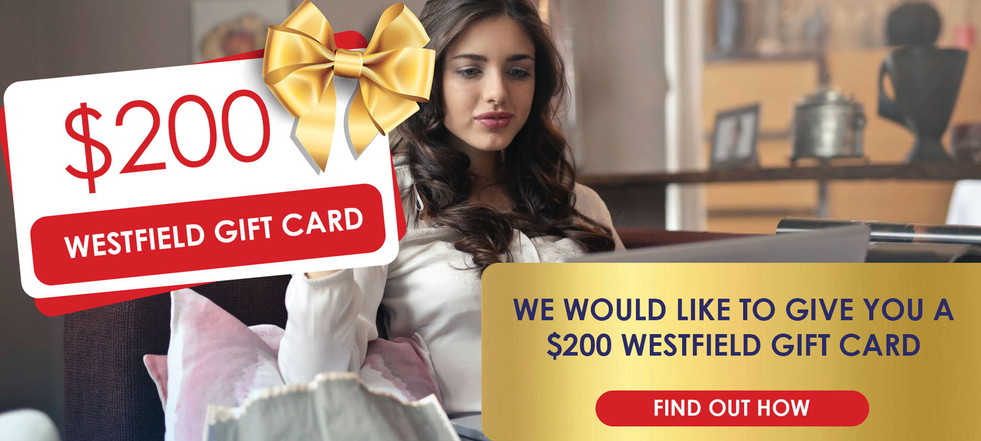 new showhome opening facebook comp 2 Landing Page prize give aways WESTFIELD VOUCHER Header Image MAY 20 - Westfield Card Giveaway